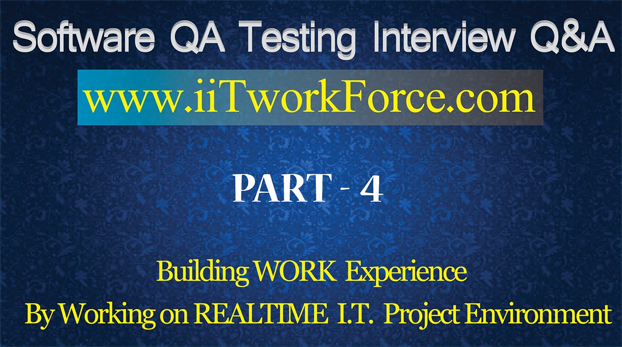 software qa testing interview questions and answers part  software qa testing interview questions and answers part 4