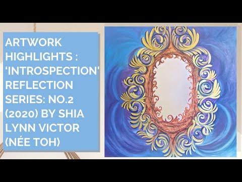 'Introspection', Reflection Series: No.2 (2020) by Shia Lynn Victor (née Toh)   Inner Joy Art
