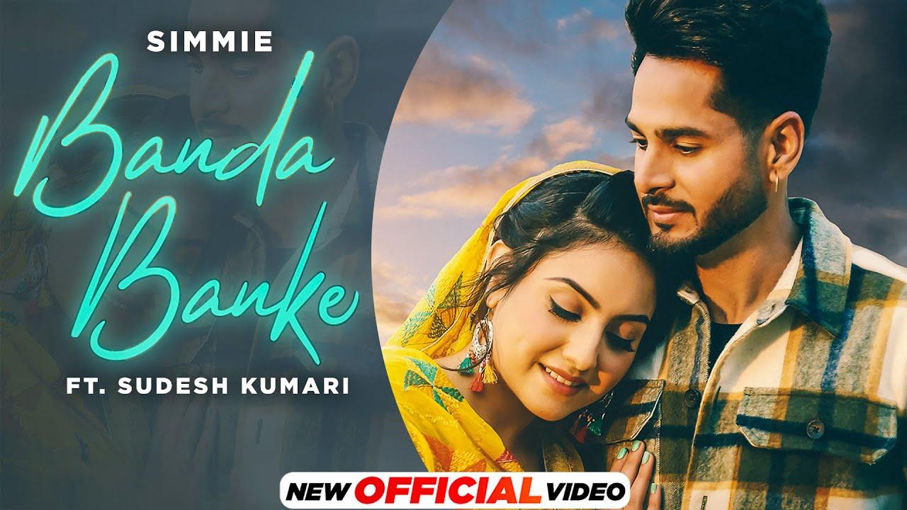Banda Banke (Official Video) | Simmie | Sudesh Kumari | New Punjabi Songs 2021 | Latest Punjabi Song