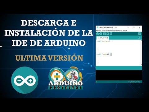 Descargar E Instalar La IDE De Arduino - Ultima Versión (2019)
