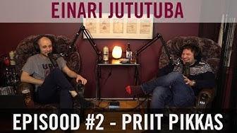 Einari Jututuba #2 - Priit Pikkas