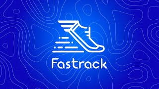 Fastrack - Deliver With Confidence