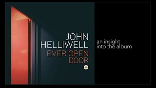 An Insight into the Album | John Helliwell