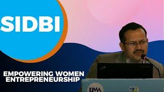 SIDBI empowering Women Entrepreneurship