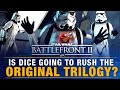 Are DICE Going to Rush The Original Trilogy? | Battlefront 2 Discussion