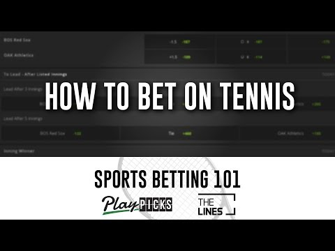How To Bet On Tennis | Tennis Betting 101 | Wimbledon, US Open, French Open & More
