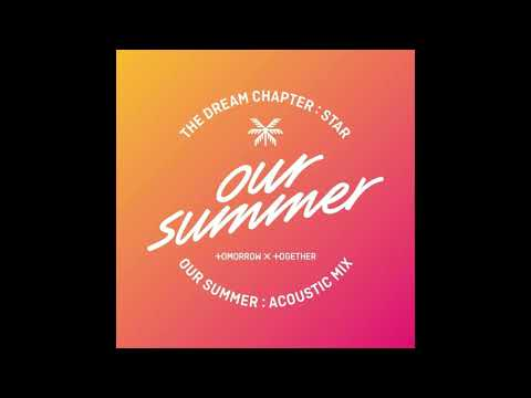 [Audio] TXT (TOMORROW X TOGETHER) – Our Summer