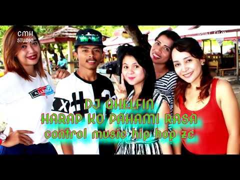 Control Music Hip-hop Zc - Dj Qhelfin - Harap Ko Pahami Rasa ( Papua Version )