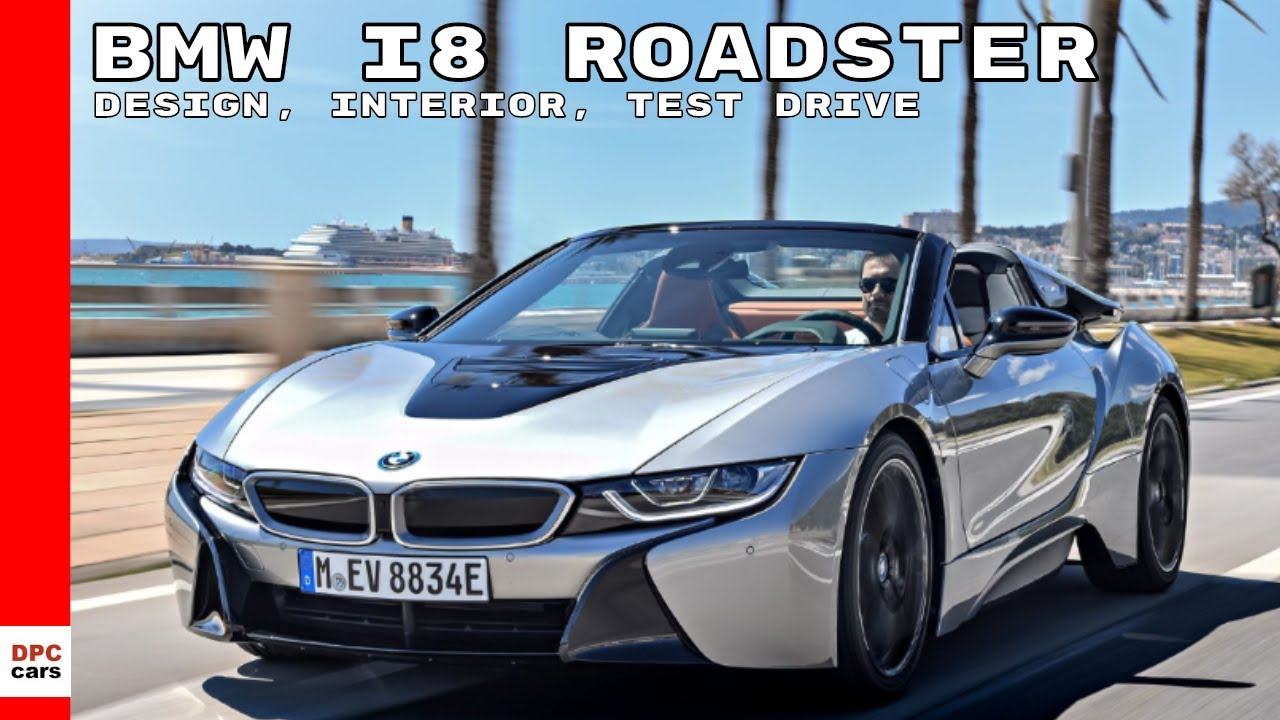 2019 Bmw I8 Roadster Design Interior Test Drive Youtube