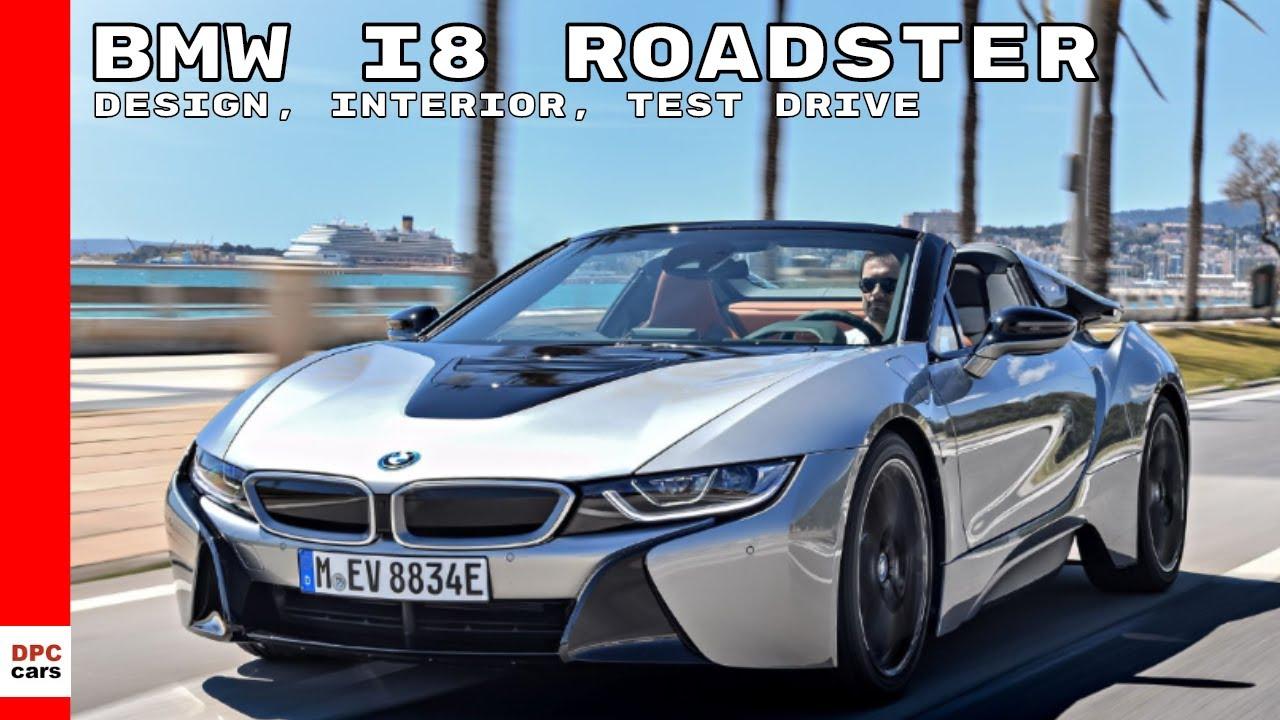 2019 bmw i8 roadster design  interior  test drive