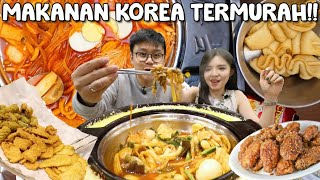 TTEOKBOKKI + Makanan Korea TERMURAH !! ALL YOU CAN EAT Cuma 99 Ribu !!