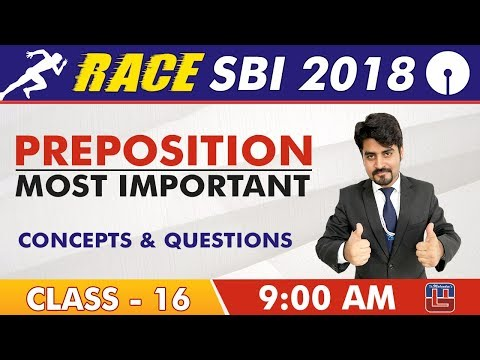 SBI Clerk Prelims 2018 | Preposition | Concepts & Questions | English Live At 9 am | Class-16