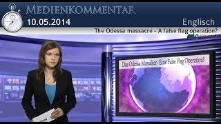 The Odessa massacre - A false flag operation? | English | kla.tv