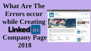 hata ne oluşturmak linkedın şirket sayfası 2018 oluştu