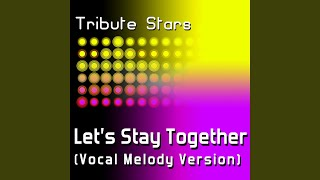 seal lets stay together vocal melody version