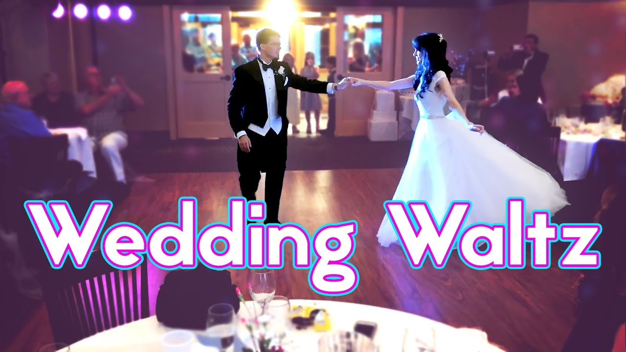 Wedding Waltz Bride Groom First Dance Part 1