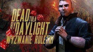 Dead By Daylight - Wyzwanie Ruletki z Hastem #7 ( David King )