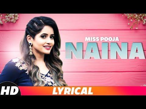 Naina (Lyrical Video)   Miss Pooja Ft Millind Gaba   Latest Punjabi Songs 2018   Speed Records