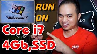 Nghịch ngu cài WIN98 lên laptop core i7 RAM 4Gb SSD và cái kết