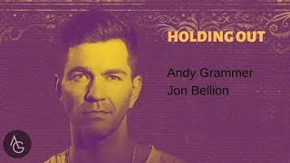 Download Lagu Holding Out (Clean Edit) - Andy Grammer & Jon Bellion mp3