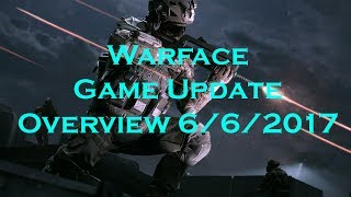 Warface Game Update Overview #1 - 6/6/2017