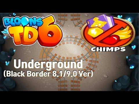 BTD6 - Underground CHIMPS Black Border (8.1/9.0 Ver) ㅣBloons TD6, 풍타디6