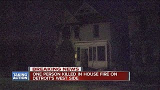 One Person Killed In House Fire On Detroit's West Side