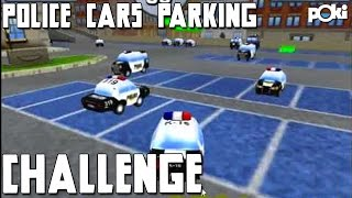 Freeze Police! Police Cars Parking Poki Challenge!