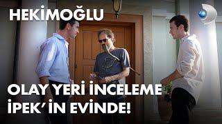 Olay yeri inceleme İpek'in evinde! - Hekimoğlu 19. Bölüm
