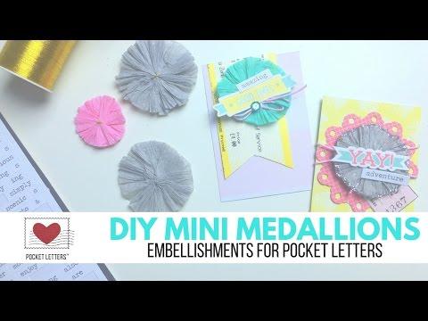 DIY Mini Medallions | Embellishments for Pocket Letters