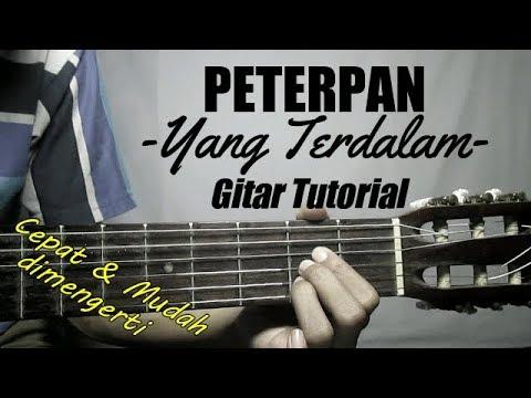 (Gitar Tutorial) PETERPAN - Yang Terdalam |Mudah & Cepat Dimengerti Untuk Pemula