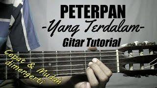 Download lagu (Gitar Tutorial) PETERPAN - Yang Terdalam |Mudah & Cepat Dimengerti Untuk Pemula