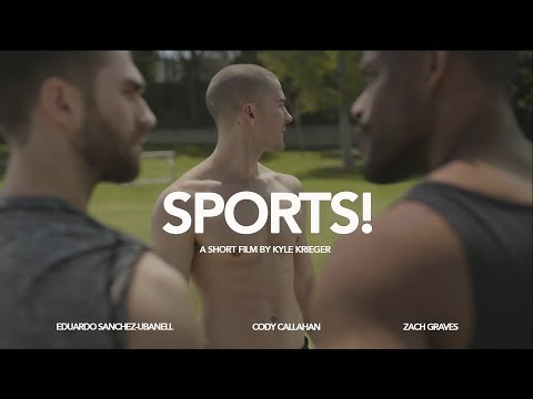 SPORTS! | A GAY SHORT FILM BY KYLE KRIEGER - YouTube