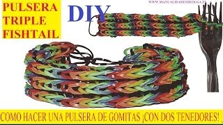 Repeat youtube video COMO HACER PULSERA TRIPLE FISHTAIL ¡CON DOS TENEDORES! SIN TELAR TUTORIAL ESPAÑOL DIY