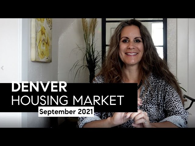 Denver Housing Market Update September 2021 YT