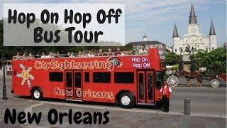 New Orleans: Hop On Hop Off Bus Tour