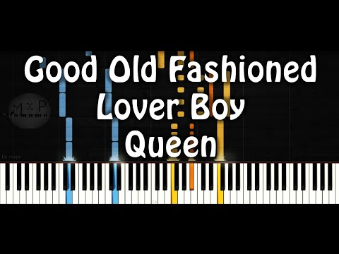 Good Old Fashioned Lover Boy Piano Cover