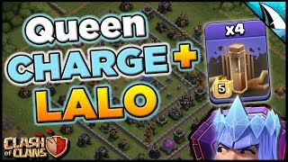 Queen Charge Lalo with 4 Earthquakes Is So Good! Incredibly Strong!   Clash of Clans