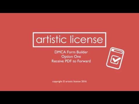 Option One DMCA Form Builder | Artistic License