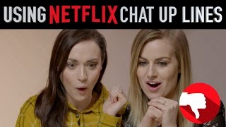 TINDER FAILS WITH NETFLIX CHAT UP LINES!