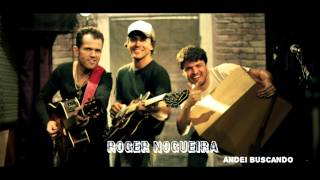 "Roger Nogueira album completo ""Andei buscando"""