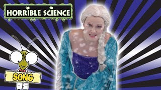 Horrible Science - Do You Want to Make a Snowman? | Science Songs | Science for Kids