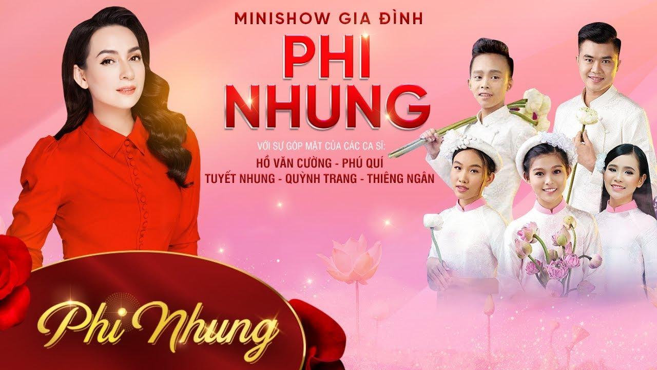 Mini Show Gia Đình Phi Nhung 2019 | Phi Nhung, Quỳnh Trang, Hồ Văn Cường, Phú Quí, Tuyết Nhung…
