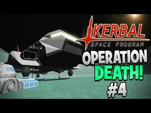 Kerbal Space Program! | Operation Death Part #4 | The Space