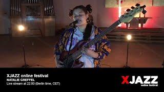 Natalie Greffel @ XJAZZ online festival 2020