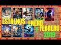 ESTRENOS DE CINE ENERO Y FEBRERO 2019 🎬👍✅