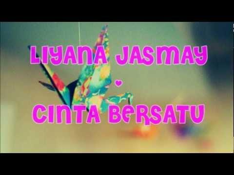 Liyana Jasmay - Cinta Bersatu (Lirik)