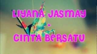 Video Liyana Jasmay - Cinta Bersatu (Lirik) download MP3, 3GP, MP4, WEBM, AVI, FLV Agustus 2018