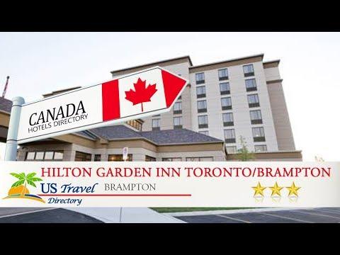 Hilton Garden Inn Toronto/Brampton - Brampton Hotels, Canada