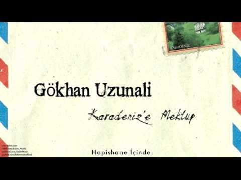 Gökhan Uzunali - Hapishane İçinde [ Karadeniz'e Mektup © 2014 Z Müzik ]